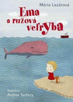 Ema a ružová veľryba - rozprávka